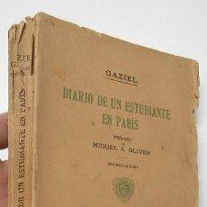 Libros antiguos: DIARIO DE UN ESTUDIANTE EN PARÍS - GAZIEL (1916). Lote 207119735