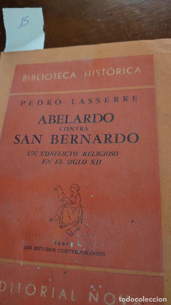 ABELARDO CONTRA SAN BERNARDO PRPM (Libros Antiguos, Raros y Curiosos - Pensamiento - Otros)