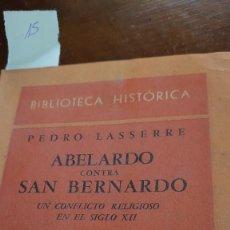 Libros antiguos: ABELARDO CONTRA SAN BERNARDO PRPM. Lote 207120260