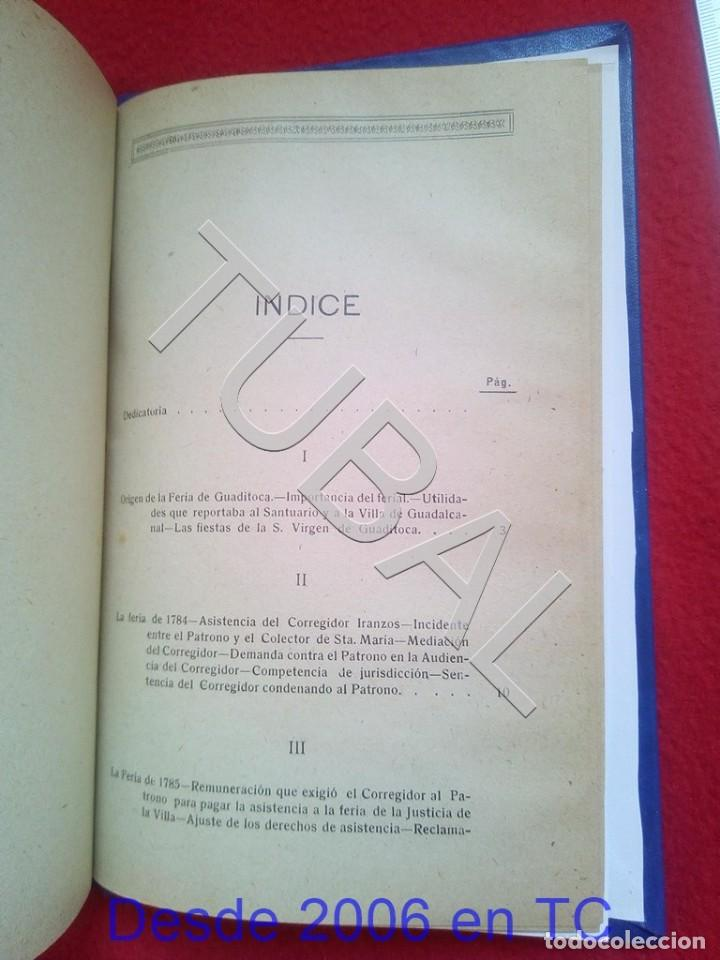 Libros antiguos: TUBAL ULTIMOS DIAS DE LA FERIA DE GUADITOCA ANTONIO MUÑOZ Y TORRADO 1922 U26 - Foto 3 - 207124450