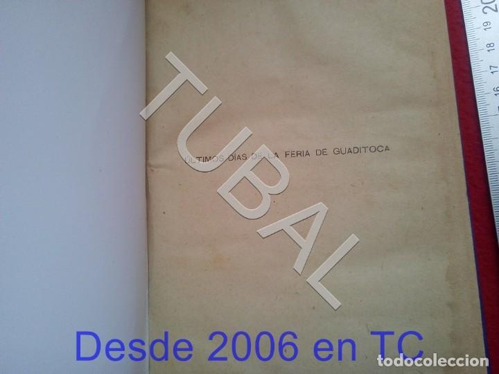 Libros antiguos: TUBAL ULTIMOS DIAS DE LA FERIA DE GUADITOCA ANTONIO MUÑOZ Y TORRADO 1922 U26 - Foto 7 - 207124450