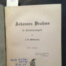 Libros antiguos: JOHANNES BRAHMS IN ERINNERUNGEN, J B WIDMANN, 1910. Lote 207112355