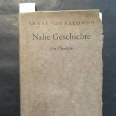 Libros antiguos: NAHE GESCHICHTE, EIN ÜBERBLICK, ERNST VON SALOMON, 1936. Lote 207112848