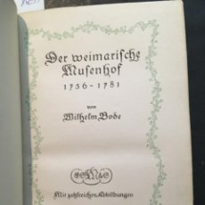 Libros antiguos: DER WEIMARISCHE MUSENHOF. 1756-1781. WILHELM BODE, 1916. Lote 207113642