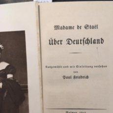 Libros antiguos: MADAME DE STAËL ÜBER DEUTSCHLAND, PAUL FRIEDRICH, 1913. Lote 207114020