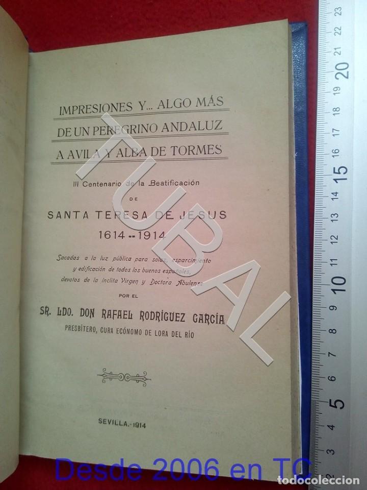 TUBAL IMPRESIONES Y ALGO MAS DE PEREGRINO ANDALUZ A AVILA Y ALBA DE TORMES 1914 RAFAEL RODRIGUEZ U26 (Libros Antiguos, Raros y Curiosos - Bellas artes, ocio y coleccionismo - Otros)
