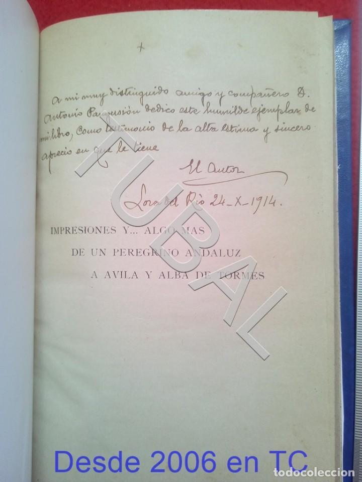 Libros antiguos: TUBAL IMPRESIONES Y ALGO MAS DE PEREGRINO ANDALUZ A AVILA Y ALBA DE TORMES 1914 RAFAEL RODRIGUEZ U26 - Foto 7 - 207125290