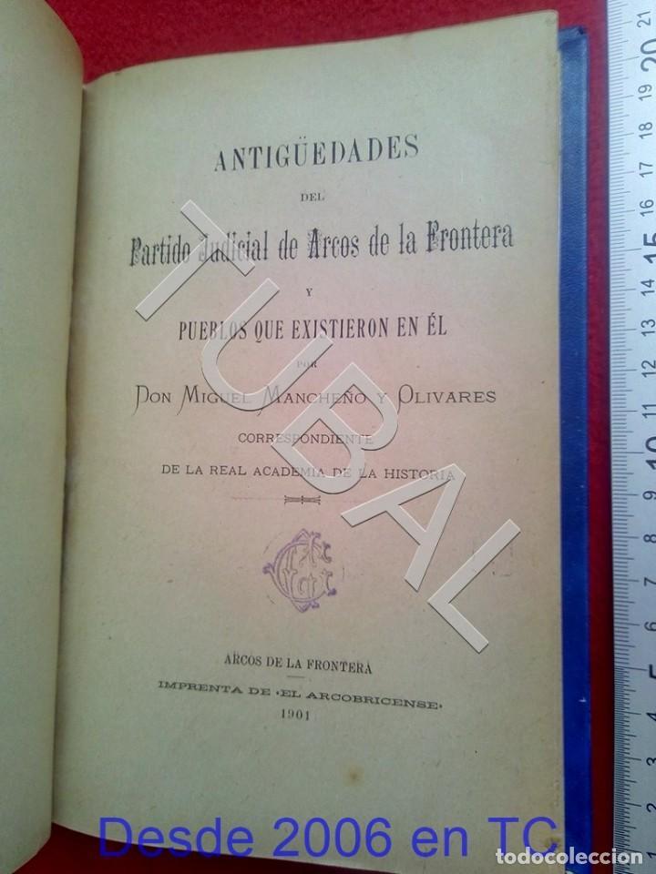 TUBAL ANTIGUEDADES DEL PARTIDO JUDICIAL DE ARCOS DE LA FRONTERA MIGUEL MANCHEÑO 1901 U26 (Libros Antiguos, Raros y Curiosos - Bellas artes, ocio y coleccionismo - Otros)