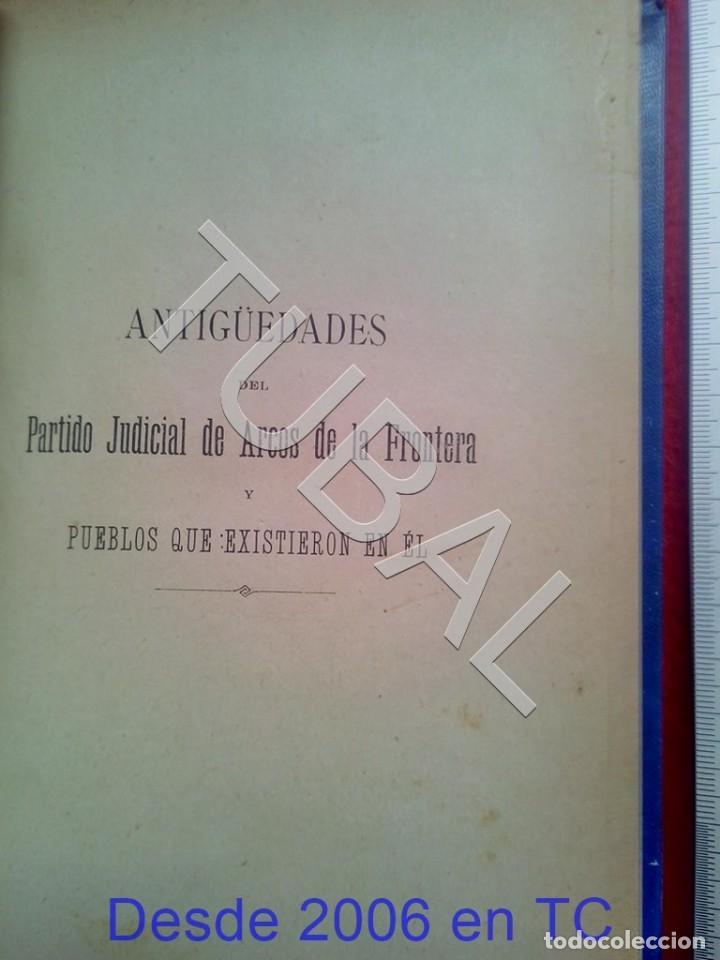 Libros antiguos: TUBAL ANTIGUEDADES DEL PARTIDO JUDICIAL DE ARCOS DE LA FRONTERA MIGUEL MANCHEÑO 1901 U26 - Foto 2 - 207126448