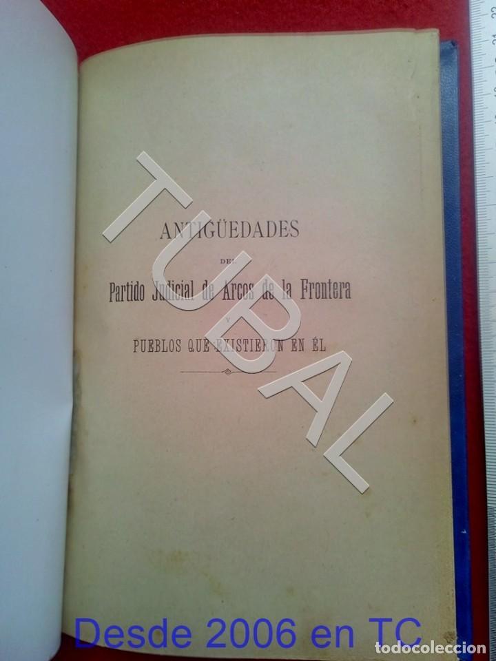 Libros antiguos: TUBAL ANTIGUEDADES DEL PARTIDO JUDICIAL DE ARCOS DE LA FRONTERA MIGUEL MANCHEÑO 1901 U26 - Foto 8 - 207126448