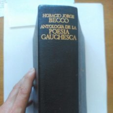 Libros antiguos: ETERNAS, ANTOLOGÍA DE POESÍA GAUCHESCA, AGUILAR. Lote 49485873