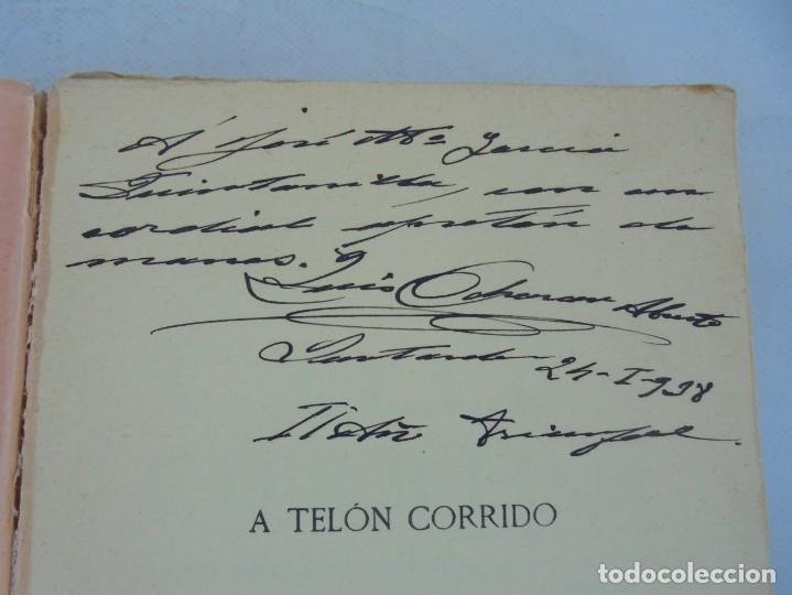 Libros antiguos: A TELON CORRIDO. LUIS OCHORAN ABURTO. DEDICADO POR EL AUTOR. ARTICULOS Y CUENTOS. 1934. 1 EDICION. - Foto 7 - 207216017