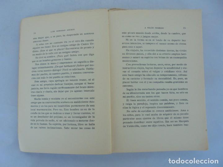 Libros antiguos: A TELON CORRIDO. LUIS OCHORAN ABURTO. DEDICADO POR EL AUTOR. ARTICULOS Y CUENTOS. 1934. 1 EDICION. - Foto 10 - 207216017