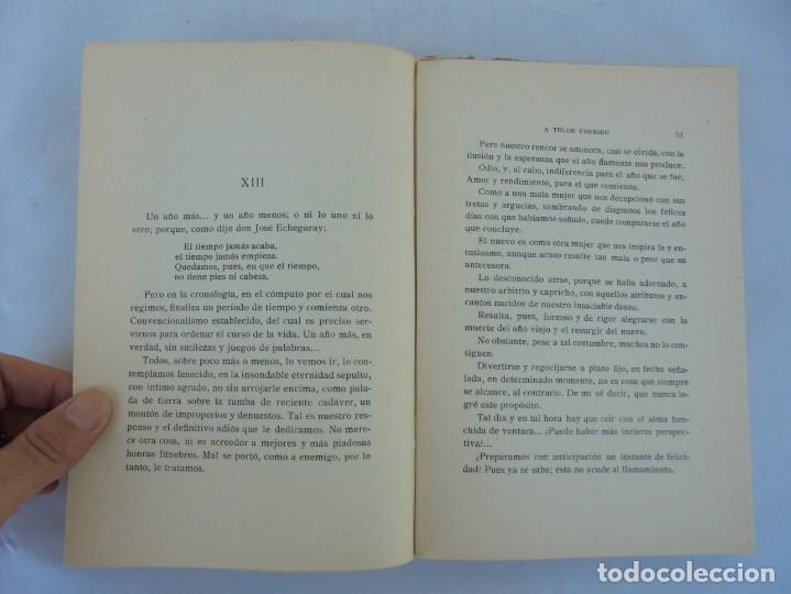 Libros antiguos: A TELON CORRIDO. LUIS OCHORAN ABURTO. DEDICADO POR EL AUTOR. ARTICULOS Y CUENTOS. 1934. 1 EDICION. - Foto 12 - 207216017