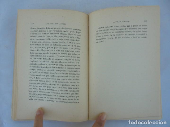 Libros antiguos: A TELON CORRIDO. LUIS OCHORAN ABURTO. DEDICADO POR EL AUTOR. ARTICULOS Y CUENTOS. 1934. 1 EDICION. - Foto 13 - 207216017