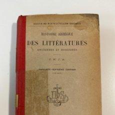Libros antiguos: HISTOIRE ABREGEE DES LITTERATURES. J.M.J.A. J. DE GIGORD EDITEUR. PARIS, 18. PAGS: 485. EN FRANCES. Lote 207224087