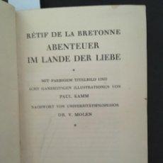 Libros antiguos: ABENTEUER IM LANDE DER LIEBE, RETIF DE LA BRETONNE. Lote 207220530