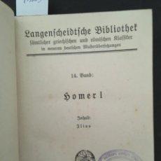 Libros antiguos: HOMER I: ILIAS. VIERUNDZWANZIG GESÄNGE - BAND 1 UND 2 - IN 1 BAND. DEUTSCH VON J. J. C. DONNER. 1875. Lote 207223455