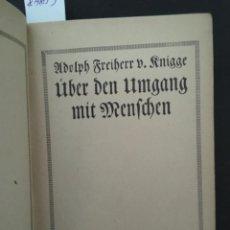 Libros antiguos: ÜBER DER UMGANG MIT MENSCHEN, ADOLPH FREIHERR KNIGGE, 1920. Lote 207224153
