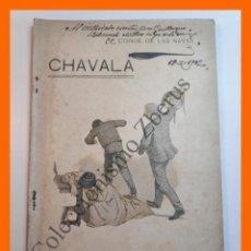 Libros antiguos: CHAVALA - CONDE DE LAS NAVAS - LA NOVELA DE AHORA. PUBLICACION SEMANAL. 3ª EPOCA. AÑO III. Nº 22. Lote 207230017