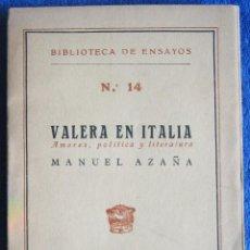 Libros antiguos: MANUEL AZAÑA. VALERA EN ITALIA. 1929. Lote 207242512