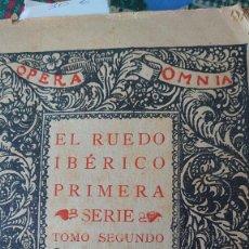 Libros antiguos: VALLE INCLAN EL RUEDO IBÉRICO PRIMERA SERIE SEGUNDO TOMO 1928. Lote 207282596