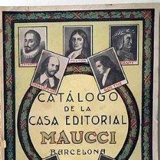Libros antiguos: CATÁLOGO DE LA CASA EDITORIAL MAUCCI. 1932 (2.500 OBRAS). Lote 207300293