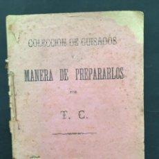 Libri antichi: COLECCION DE GUISADOS, MANERA DE PREPARARLOS, T C, PALMA MALLORCA, 1920. Lote 207412488
