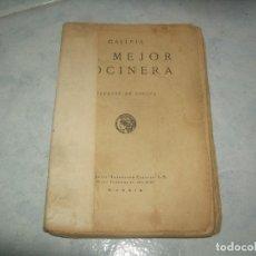 Livres anciens: LA MEJOR COCINERA. RECETAS DE COCINA. SATURNINO CALLEJA, MADRID 1923. GASTRONOMÍA. VER FOTOS, LEER. Lote 207416977