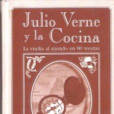 Libros antiguos: JULIO VERNE Y LA COCINA - EDUARDO ANGULO. Lote 245939795