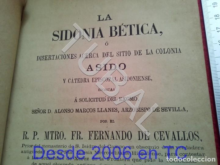 TUBAL LA SIDONIA BETICA 1864 FERNANDO DE CEVALLOS SEVILLA U26 (Libros Antiguos, Raros y Curiosos - Bellas artes, ocio y coleccionismo - Otros)