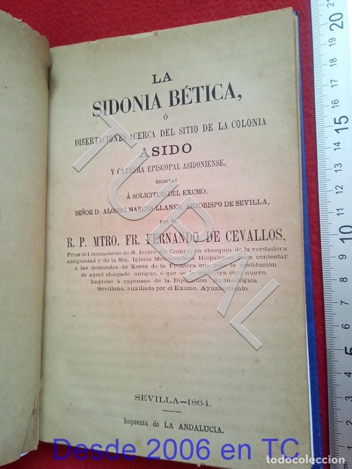 Libros antiguos: TUBAL LA SIDONIA BETICA 1864 FERNANDO DE CEVALLOS SEVILLA U26 - Foto 11 - 207525526