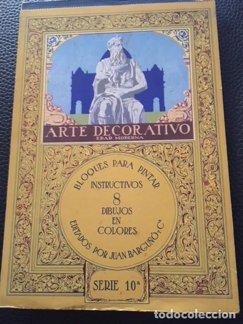 BLOQUES PARA PINTAR. ARTE DECORATIVO EDAD MODERNA. AÑOS 30 (Libros Antiguos, Raros y Curiosos - Literatura Infantil y Juvenil - Otros)