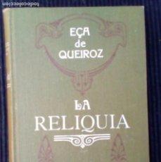 Libros antiguos: LA RELIQUIA. EÇA DE QUEIROZ.VERSION DE VALLE-INCLÁN. 1908.. Lote 207611965
