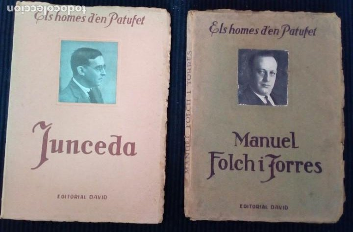 LOTE 2 VOLUMENES ELS HOMES DÈN PATUFET. VOL II Y VOLIV. JUNCEDA Y MANUEL FOLCH Y TORRES. (Libros Antiguos, Raros y Curiosos - Bellas artes, ocio y coleccionismo - Otros)
