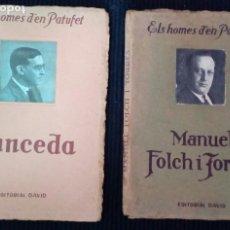 Libros antiguos: LOTE 2 VOLUMENES ELS HOMES DÈN PATUFET. VOL II Y VOLIV. JUNCEDA Y MANUEL FOLCH Y TORRES.. Lote 207612863