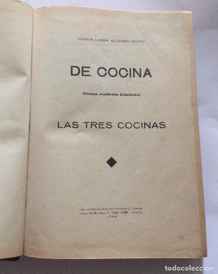 Libros antiguos: De cocina: las tres cocinas Alonso-Duro, María Luisa 1944 - Foto 2 - 207614678