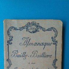 Libros antiguos: ALMANAQUE BAILLY - BAILLIERE - 1906. Lote 207616507