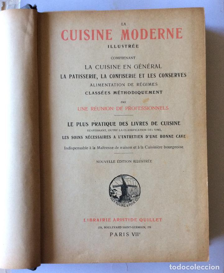 Libros antiguos: LA CUISINE MODERNE-PARIS 1907 - Foto 2 - 221562647