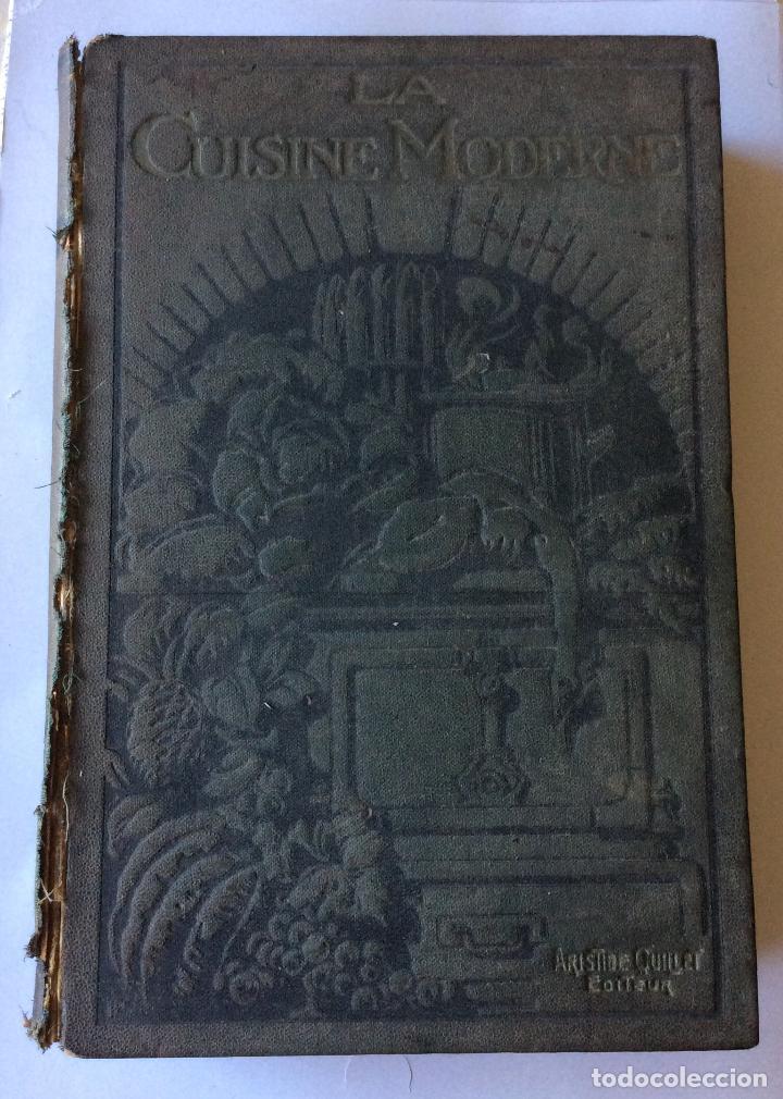 LA CUISINE MODERNE-PARIS 1907 (Libros Antiguos, Raros y Curiosos - Cocina y Gastronomía)