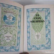 Libros antiguos: LA CASA SOLARIEGA - ENRIQUE BORDEAUX - BIBLIOTECA EMPORIUM - ED GUSTAVO GILI - AÑO 1922. Lote 207646273