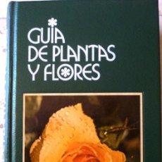Libri antichi: LIBROS- FOTO 704 - GUIA DE PLANTAS Y FLORES (VER DESCRIPCION). Lote 207731658