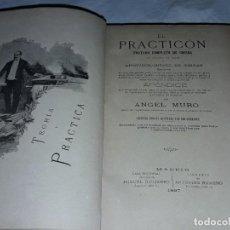Livres anciens: EXCEPCIONAL LIBRO DE COCINA EL PRACTICÓN TRATADO COMPLETO DE COCINA POR ANGEL MURO AÑO 1897. Lote 207738666