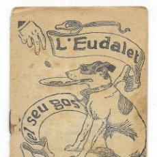 Libros antiguos: L'EDUALDET, EL SEU GOS Y EL SEU VIOLI. COL. EN PATUFET Nº-18 JUNCEDA. Lote 207756940