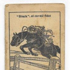 Libros antiguos: BLACK, EL CAVALL FIDEL. COL. EN PATUFET Nº-44 JUNCEDA. Lote 207757697