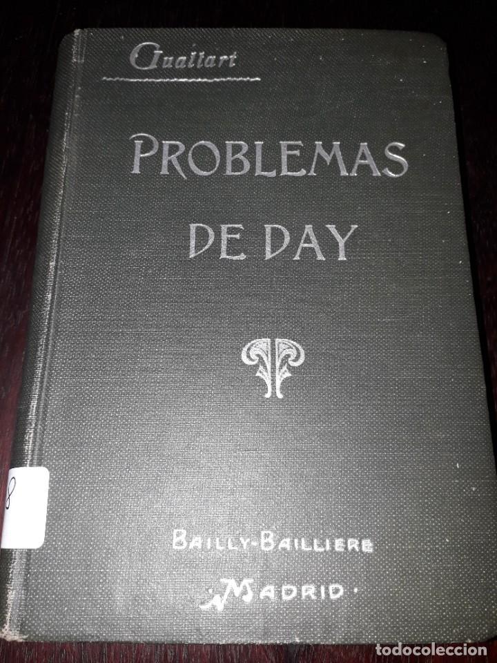 LIBRO 2228 PROBLEMAS DE DAY MEDICIONES ELECTRICAS Y MAGNETICAS EUGENIO GULLART 1921 (Libros Antiguos, Raros y Curiosos - Ciencias, Manuales y Oficios - Otros)