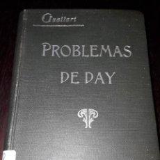 Libros antiguos: LIBRO 2228 PROBLEMAS DE DAY MEDICIONES ELECTRICAS Y MAGNETICAS EUGENIO GULLART 1921. Lote 207952708