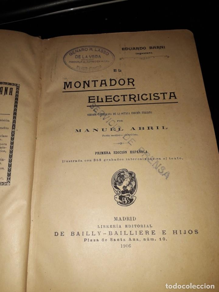 Libros antiguos: LIBRO 2221 EL MONTADOR ELECTRICISTA PRIMERA EDICION ESPAÑOLA 1906 MANUEL ABRIL MADRID - Foto 2 - 207954423