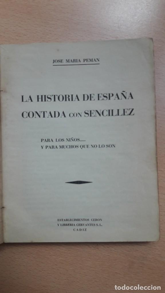 Libros antiguos: LA HISTORIA DE ESPAÑA CONTADA CON SENCILLEZ, J.Mª Pemán, 1ª edición 1939. - Foto 3 - 207995182