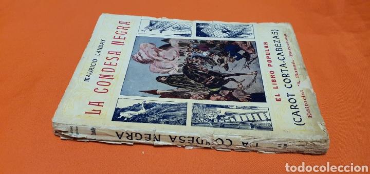 Libros antiguos: La condesa negra. Mauricio landay, el libro popular. Carot corta-cabezas. Ed. Bauzá - Barcelona 1926 - Foto 2 - 208046043